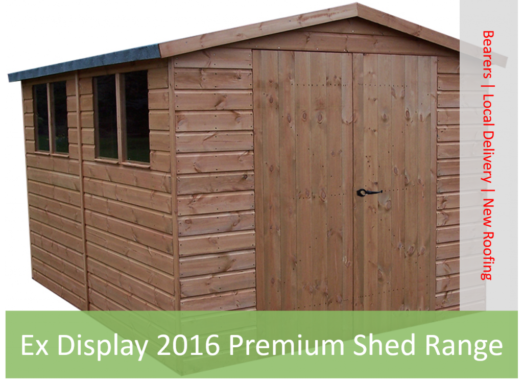 Ex Display 2016 Premium Shed Range open between 28-30 December
